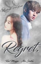 Regret [SEVENTEEN FANFICTION] by Minkuk97