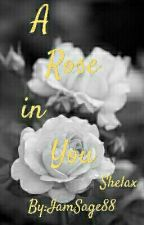 A Rose in You (Shelax) by IamSage88