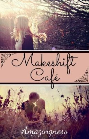 Makeshift Cafe by amazingness