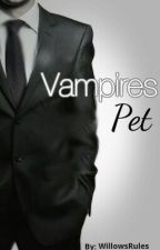 Vampires Pet by WillowsRules