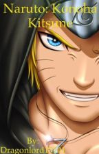 Naruto:Konoha's Kitsune by Dragonlord10101