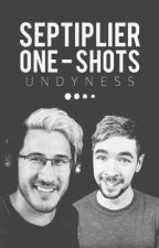 Septiplier One Shots » ☻ by Undyness
