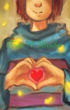 Frisk X Reader (Undertale) ~On Hold~ by JimmyLi3