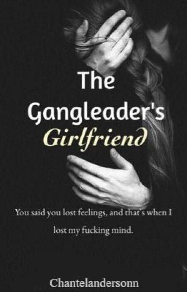 The Gangleader's Girlfriend