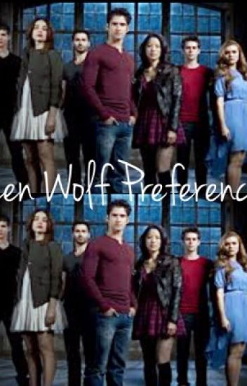 Teen Wolf Preferences/Imagines