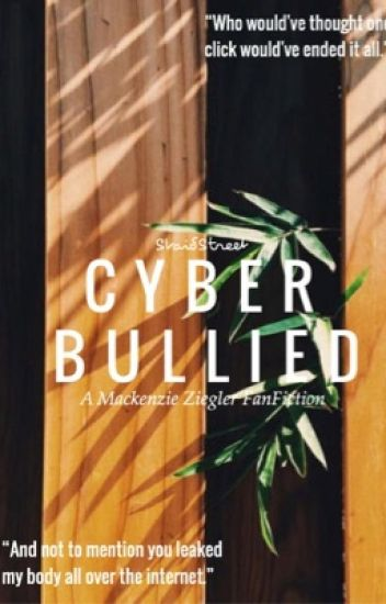 Cyber Bullied ❀ {m.f.z}
