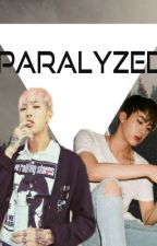 Paralyzed by TaeBamLuEop
