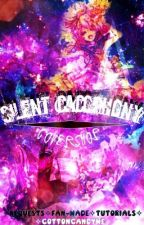 silent cacophony ✧covers✧ by CottonCandyMe