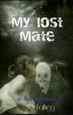 My Lost Mate by ThatAwkwardAsiann