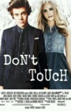 Don't Touch [H. S.] by Viktori_Kristal_Raid