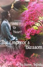 The Emperor's Blossom (#Wattys2016) by Storm_Infinity