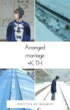 Arranged marriage • k.th  by imikkun