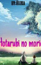 Hotarubi no morie by 21IntuisiBaja