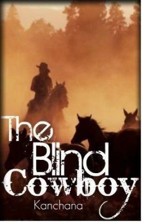 The Blind Cowboy by Kanchana
