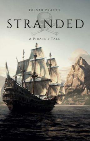 Stranded - A Pirate's Tale by PedanticAndGrumpy