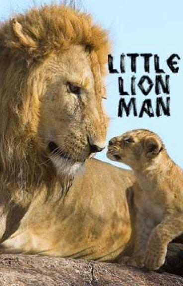 Little Lion Man [A Short Story]