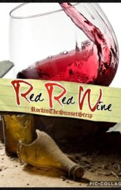 Red Red Wine by ShadowhunterOfAthena