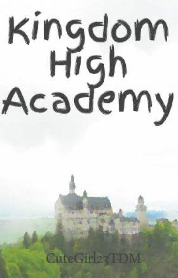 Kingdom High Academy #Wattys2016