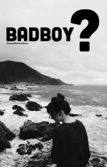 Badboy ?