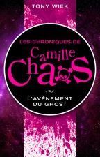 Les chroniques de CAMILLE CHAOS / L'avénement du Ghost by Tonywiek