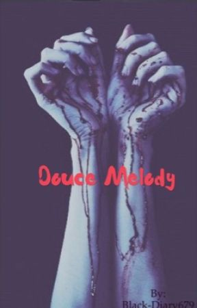 Douce Melody [En cours...] by Black-Diary679