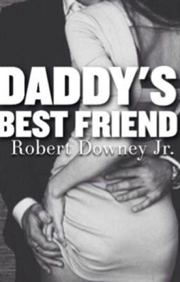 Daddy's Best Friend (Robert Downey Jr fan fic) #Wattys2016