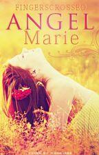 Angel Marie by FingersCrossed