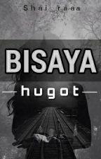 Bisaya Hugot by Shai_raaa