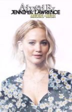 Adopted By Jennifer Lawrence [1] by marryingmalia