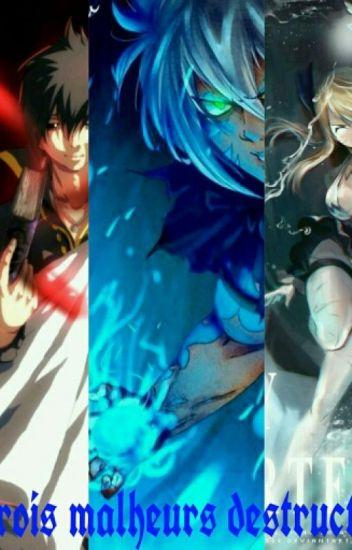 Fairy Tail 1 : Les Trois Malheurs Destructeurs