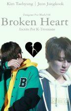 °Broken Heart [OneShot]°| kth + jjk by K-Trouxiane