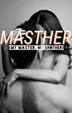 Masther by pypered