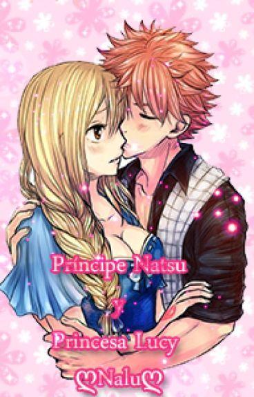 Príncipe Natsu y Princesa Lucy ღNaluღ