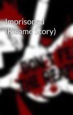 Imprisoned (Kisame Story) by goddamndamndamn