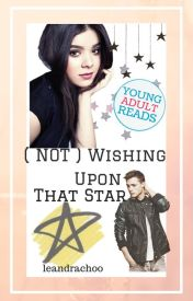 (Not) Wishing Upon That Star #youngadultreads by mendinghexrts-