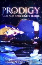 Prodigy - Link & Dark Link x Reader OneShots (Completed) by unpredictxble-