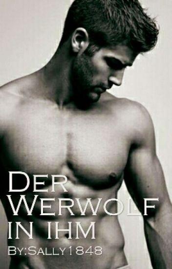 der Werwolf in ihm
