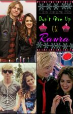 Raura Will Happen by lolllypop658