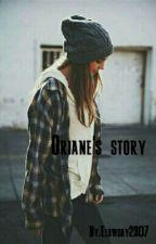 Oriane's Story ~ L.P ~ by Elowday2307