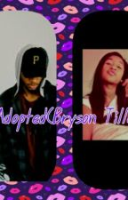 Adopted (Bryson Tiller Edition) by Thatwritergirl1220