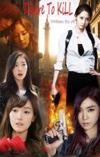 Desire To Kill (TaeNy & YoonSic) by JE_Rain