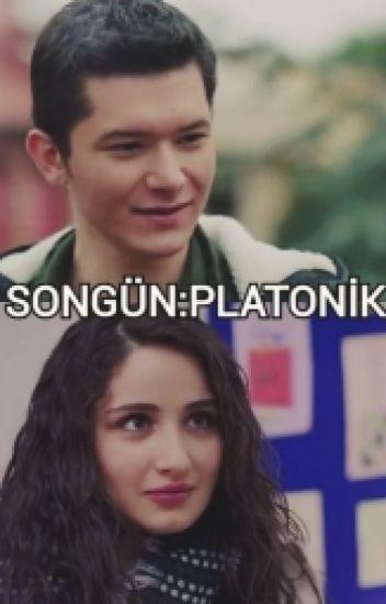SONGÜN: PLATONİK