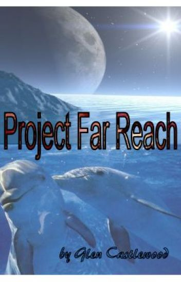 Project Far Reach