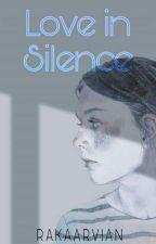 Love in Silence by RakaArvian