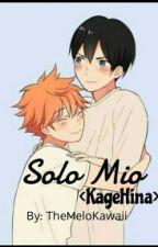 Solo Mio [KageHina] by TheMeloKawaii