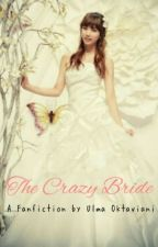 The Crazy Bride by uLmaOk