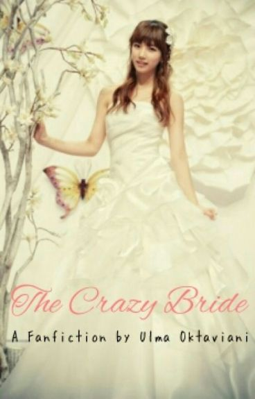 The Crazy Bride