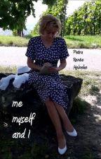 Me, Myself and I by Petra-Renee-Meineke