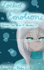Locked Emotions by Kawaii_Neko327