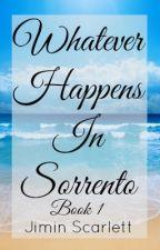 Whatever Happens In Sorrento by JiminScarlett